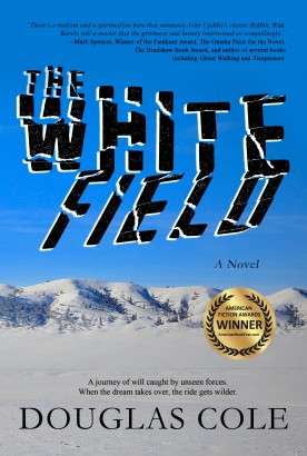 The White Field_6x9_paperback_FINAL COVER_Sept 2021 w Award 2